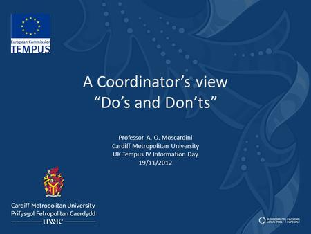 "A Coordinator's view ""Do's and Don'ts"" Professor A. O"