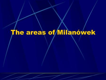 The areas of Milanówek This is our journey plan!!!