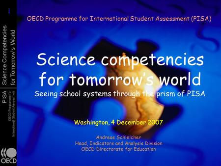 PISA OECD Programme for International Student Assessment Science Competencies for Tomorrows World Science competencies for tomorrows world Seeing school.