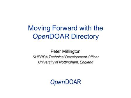 Moving Forward with the OpenDOAR Directory