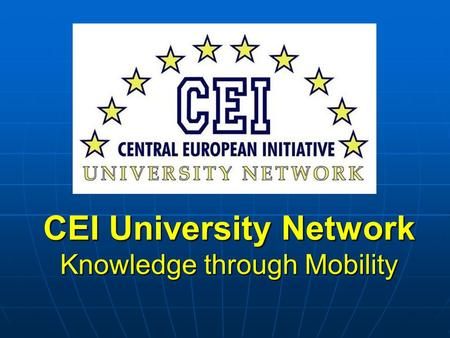 CEI University Network Knowledge through Mobility.