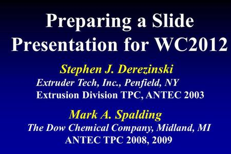 Preparing a Slide Presentation for WC2012