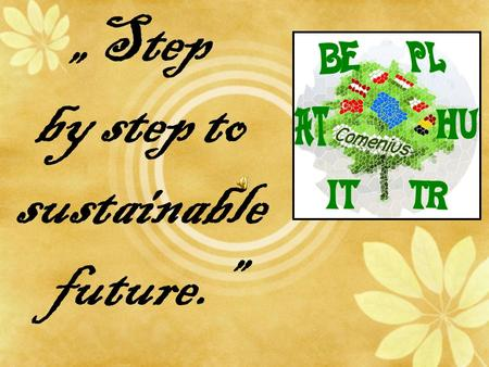 Step by step to sustainable future.. Europe Poland.