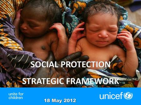 1 Social Protection Strong presence on the ground - UNICEF is engaged in more than 124 social protection interventions in 93 countries Leaders in child-sensitive.