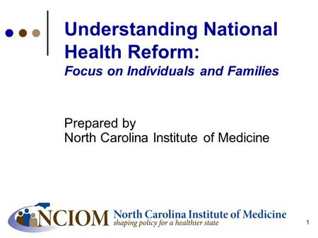 Prepared by North Carolina Institute of Medicine