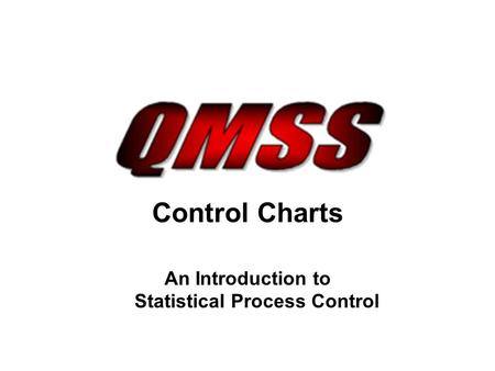 An Introduction to Statistical Process Control