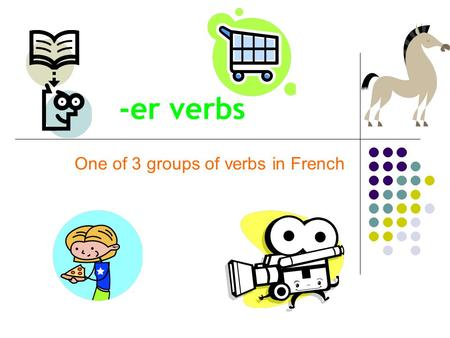 -er verbs One of 3 groups of verbs in French. The Conjugations of aimer (to like) Jaime Tuaimes Il/Elle/Onaime Nousaimons Vousaimez Ils/Ellesaiment Remember: