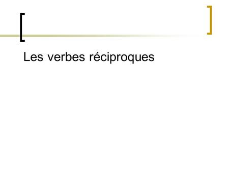 Les verbes réciproques. Se____________ (each other or to each other)
