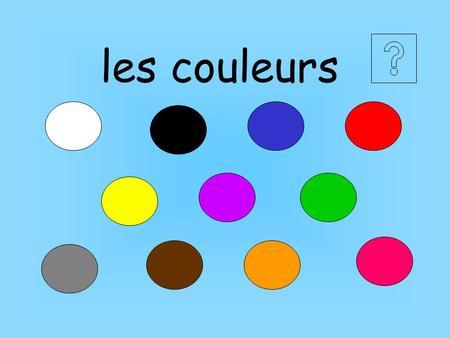 Les couleurs en francais rouge vert bleu blanc noir jaune - Couleur bleu gris ...