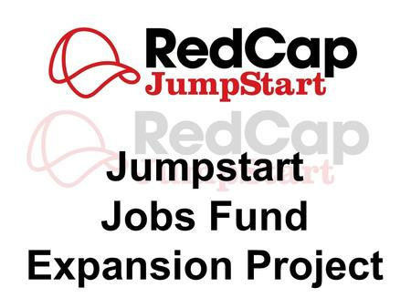 Jobs Fund Expansion Project