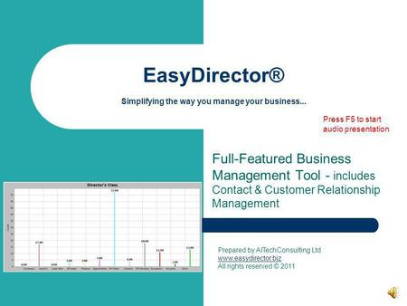 EasyDirector® Simplifying the way you manage your business... Full-Featured Business Management Tool - includes Contact & Customer Relationship Management.