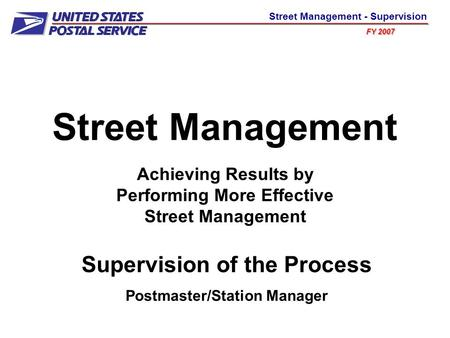 Street Management Supervision of the Process