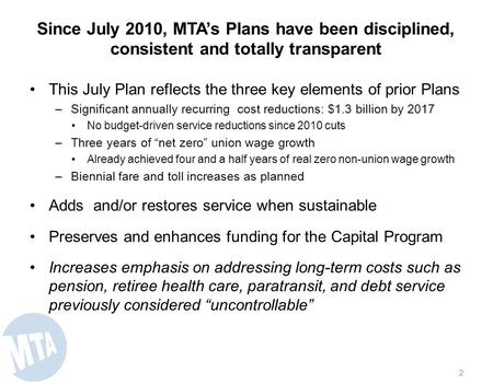 Metropolitan Transportation Authority July Financial Plan 2014 - 2017 Board Presentation July 24, 2013.