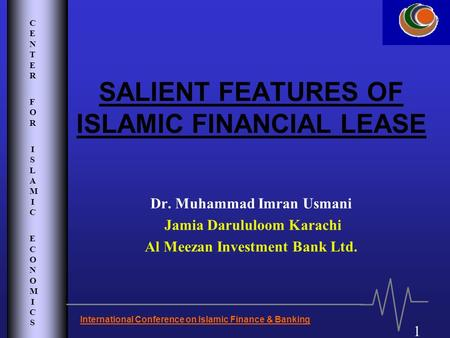 SALIENT FEATURES OF ISLAMIC FINANCIAL LEASE