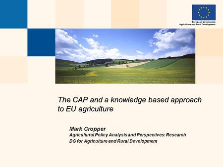 The CAP and a knowledge based approach to EU agriculture