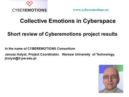 Collective Emotions in Cyberspace