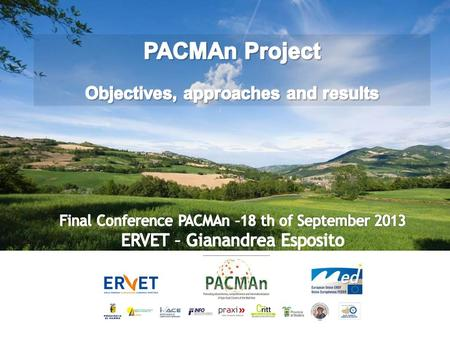 PACMAn, Why ? Objectives INNOVATION INTERNATION. NETWORKING Challenges for the Agro-food Complex supply chain/ integration Complex supply chain/ integration.