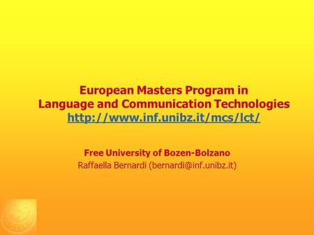 European Masters Program in Language and Communication Technologies   Free University.