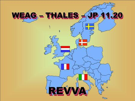 WE 0201 – PKIT2Date : November 2004Slide : 1 / 74 WEAG – THALES – JP 11.20 REVVAREVVA.