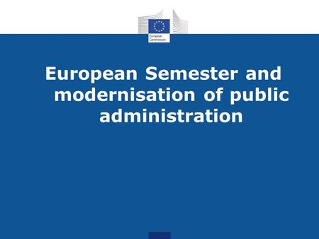 European Semester and modernisation of public administration