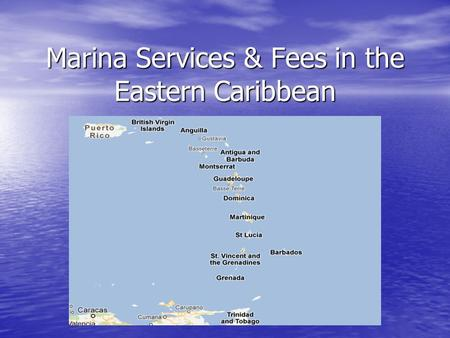 Marina Services & Fees in the Eastern Caribbean