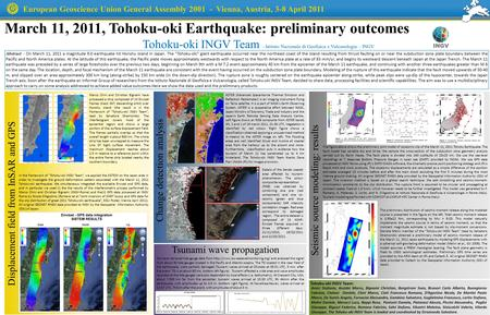 March 11, 2011, Tohoku-oki Earthquake: preliminary outcomes Tohoku-oki INGV Team - Istituto Nazionale di Geofisica e Vulcanologia – INGV Abstract – On.