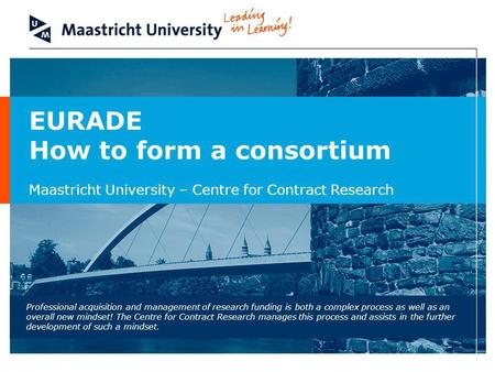 How to form a consortium
