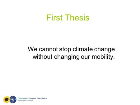 We cannot stop climate change without changing our mobility.