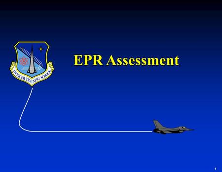 1 EPR Assessment. 2 Overview u Review Of Epr For SMSgt Climber u Section I: Ratee Identification Data u Section II: Job Description u Section III: Evaluation.