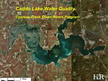 Water Quality in the Caddo Lake Watershed Caddo Lake Water Quality Cypress Creek Clean Rivers Program.