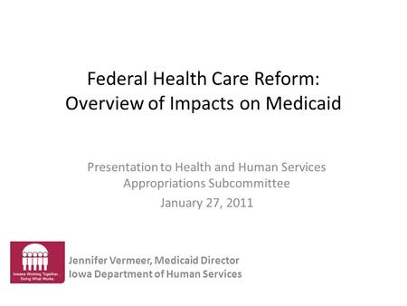 Federal Health Care Reform: Overview of Impacts on Medicaid