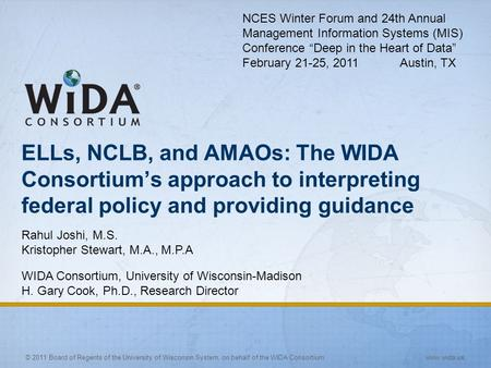 "NCES Winter Forum and 24th Annual Management Information Systems (MIS) Conference ""Deep in the Heart of Data"" February 21-25, 2011 Austin, TX."