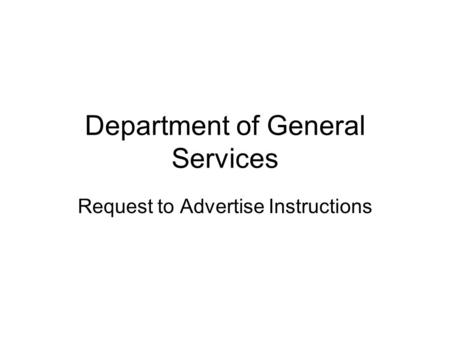 Department of General Services Request to Advertise Instructions.
