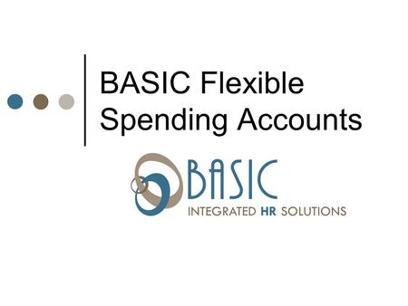 BASIC Flexible Spending Accounts