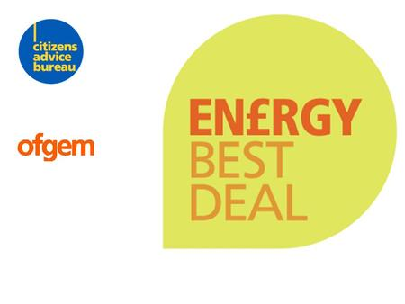 Energy Best Deal Gas and electricity prices are rising but there are ways to cut the cost of your energy bills. Make sure you're getting the best energy.