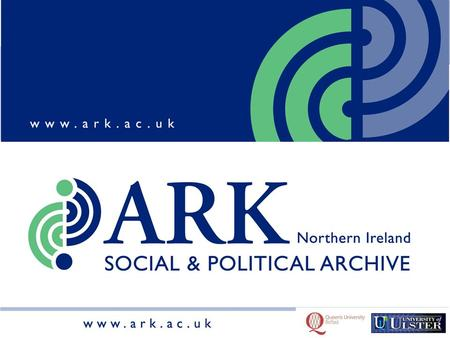 ARK is a resource dedicated to making social and political information on Northern Ireland available to all.