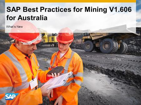 SAP Best Practices for Mining V1.606 for Australia Whats New.