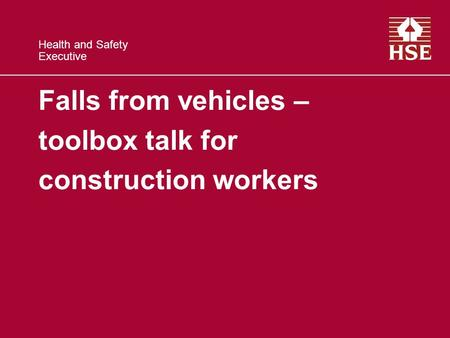 Falls from vehicles – toolbox talk for construction workers