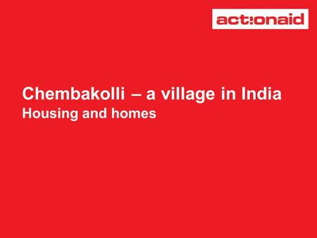 Chembakolli – a village in India Housing and homes.