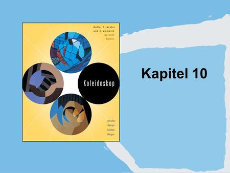 Kapitel 10. Copyright © Houghton Mifflin Company. All rights reserved.10 | 2 1. The passive voice.