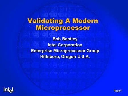 Validating A Modern Microprocessor