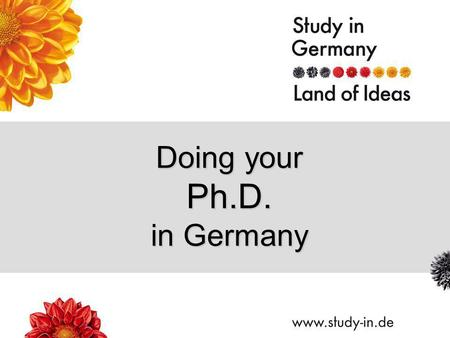 Doing your Ph.D. in Germany. Title of Presentation | Seite 2 Why? Excellence in Research Close cooperation with leading scientists.