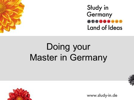 Doing your Master in Germany. Title of Presentation | Seite 2 1.faculty-building (to be confirmed by your university) 2.Scholarship of excellence (average.