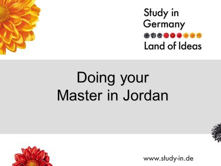 Doing your Master in Jordan. Title of Presentation | Seite 2 1.faculty-building (to be confirmed by your university) 2.Scholarship of excellence (average.