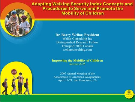 The Walking Security Index (WSI) project was approved in 1994 as an element of the Transportation Environment Action Plan of the Region of Ottawa-Carleton.