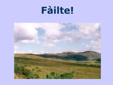 Fàilte!. Johnson and Boswell in Scotland The Highlands and the Islands.