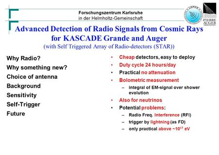 Forschungszentrum Karlsruhe in der Helmholtz-Gemeinschaft Advanced Detection of Radio Signals from Cosmic Rays for KASCADE Grande and Auger (with Self.