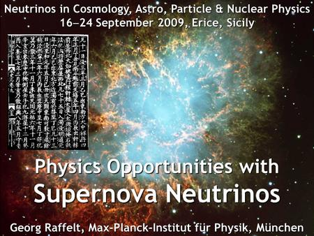 Supernova Neutrinos Physics Opportunities with