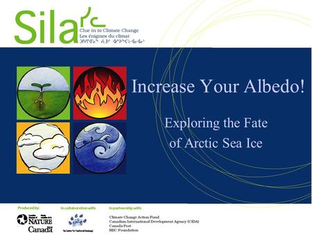 Increase Your Albedo! Exploring the Fate of Arctic Sea Ice.