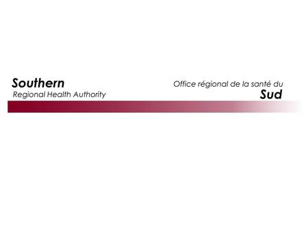 Regional Health Authority An O.R. System Transformation